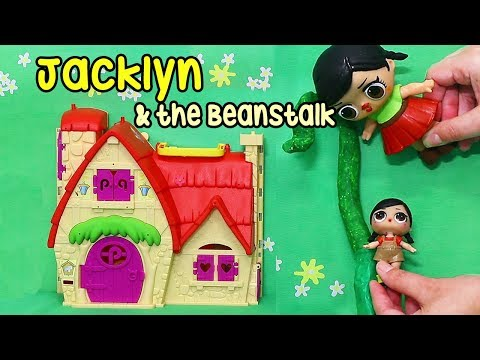 LOL Surprise Jacklyn & the Beanstalk Story ! Toys and Dolls Fun Pretend Play for Kids | SWTAD