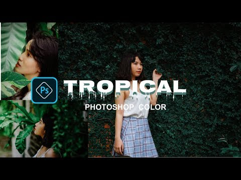 How to EDIT TROPICAL  COLOR  IN Photoshop | photoshop tutorial thumbnail