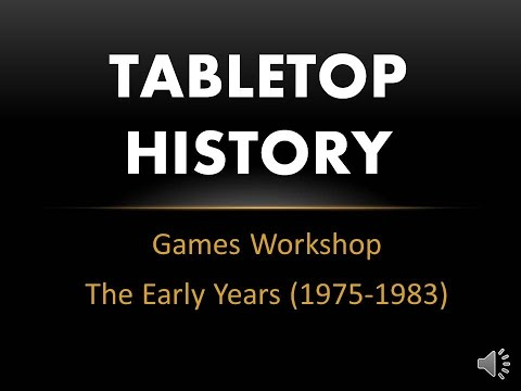 Tabletop History 01 - Games Workshop - The Early Years