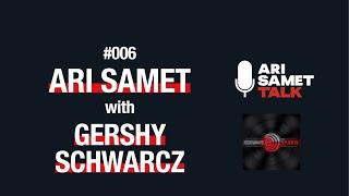 Gershy Schwartz - Edgeware Studios. Ari Samet Talk #006