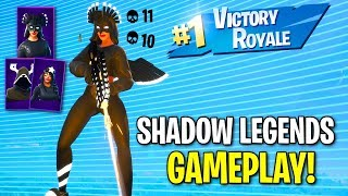 FORTNITE *NEW* SHADOW LEGENDS GAMEPLAY!!! USING ALL 3 SKINS AND BACK BLINGS!!!