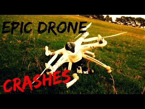 Extreme Drone Crashes - Compilation 2015