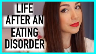 Life After An Eating Disorder.