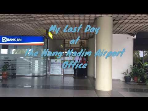 My Last Day at Hang Nadim Airport Office