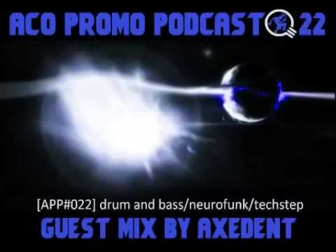 ACO Promo Podcast #22 - guest mix by Axedent