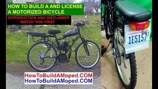 How To Build and License a Motorized Bike INTRODUCTION AND DISCLAIMER Part 1