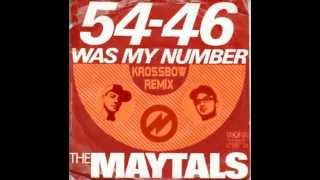 54-46 Was My Number- Toots & The Maytals- Krossbow Remix
