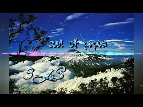 Soul Of Papua - Three lines street (3ls)