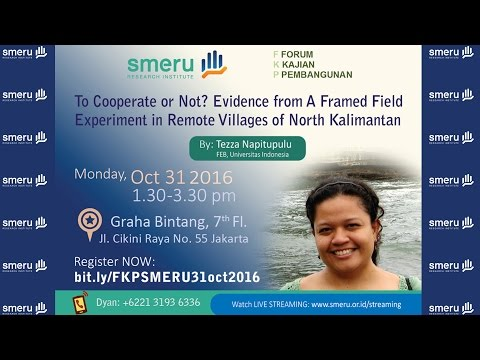 To Cooperate or Not? Evidence from A Framed Field Experiment in Remote Villages of North Kalimantan