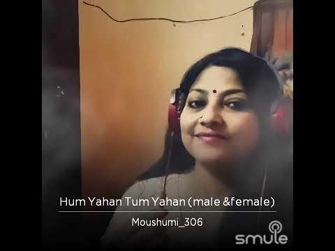 Hum yahan tum yahan (Karaoke 4 Duet)