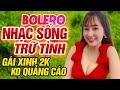 LK Rumba Nhạc Sống Trữ Tình Mới Nhất 2021 - Mở Hết Đét Bolero Song Ca Cả Xóm Khen Hay Nức Nở