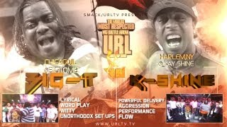 SMACK/URL PRESENTS BIG-T VS K-SHINE