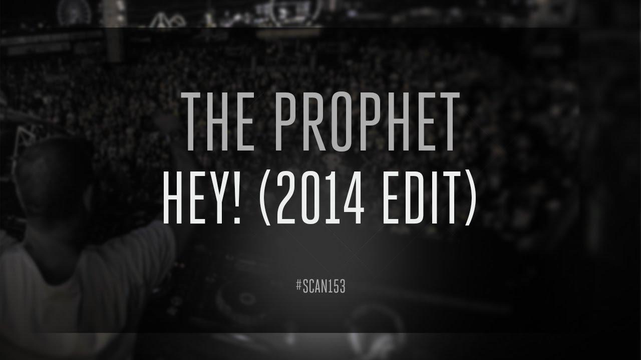 The Prophet - H3Y!