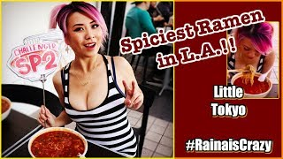 Spiciest Ramen in L.A.!! Orochon Special #2 ft. MainEventPong & WrecklessEating - #RainaisCrazy