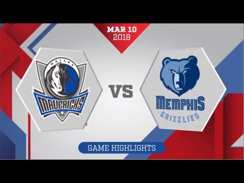 Memphis Grizzlies vs Dallas Mavericks: March 10, 2018