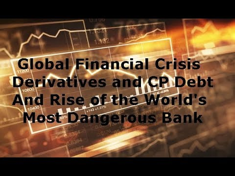 Global Financial Market Crash The Rise and Dangers of Bank Derivatives Trading