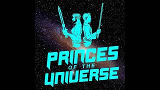 Princes of the Universe Episod…
