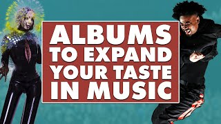 5 Albums to Expand Your Taste in Music