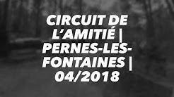 Circuit de l'amitié | Pernes les Fontaines | 04/2018