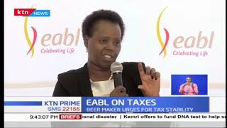 EABL urges tax stability in a bid to foster more revenue collection by government