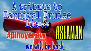 A tribute to Carnival Cruise Lines | Pinoy Crew
