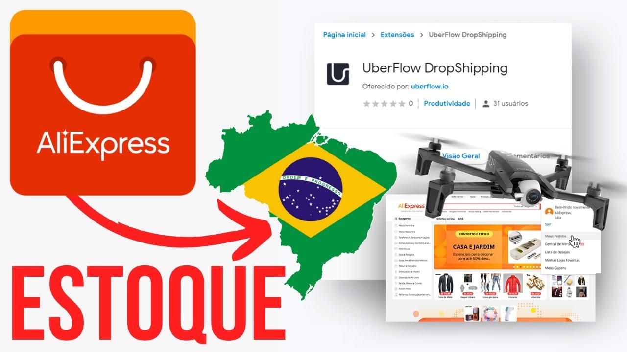 Como Importar Produtos do Aliexpress com Estoque no Brasil com um Click | Uberflow | Dropfull