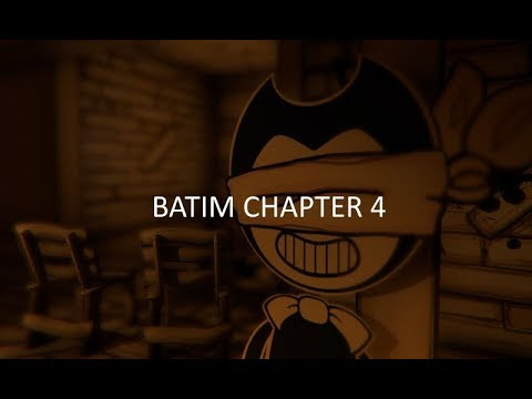 BENDY AND THE INK MACHINE CHAPTER 4 IS COMING SOON ...