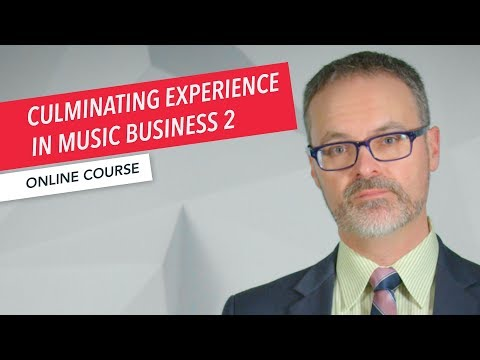 Culminating Experience in Music Business 2 Overview | Master's Degree | Robert Lagueux | Berklee
