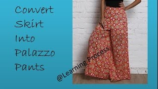 Reuse / Recycle Skirt into palazzo in just 10 mins | Learning Process