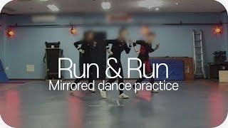 Run&Run - [Mirrored ShiningStar dance Practice] Run&Run