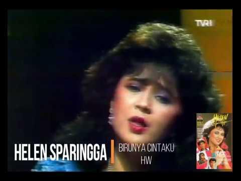 Free Download Helen Sparingga - Birunya Cintaku (1985) (selekta Pop) Mp3 dan Mp4