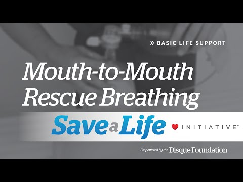 7a. Mouth-to-Mouth Rescue Breathing, Basic Life Support (BLS) (2018)