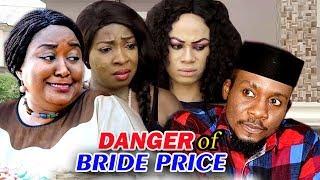 Danger of Bride Price Season 2 - 2018 Latest Nigerian Nollywood Movie Full HD