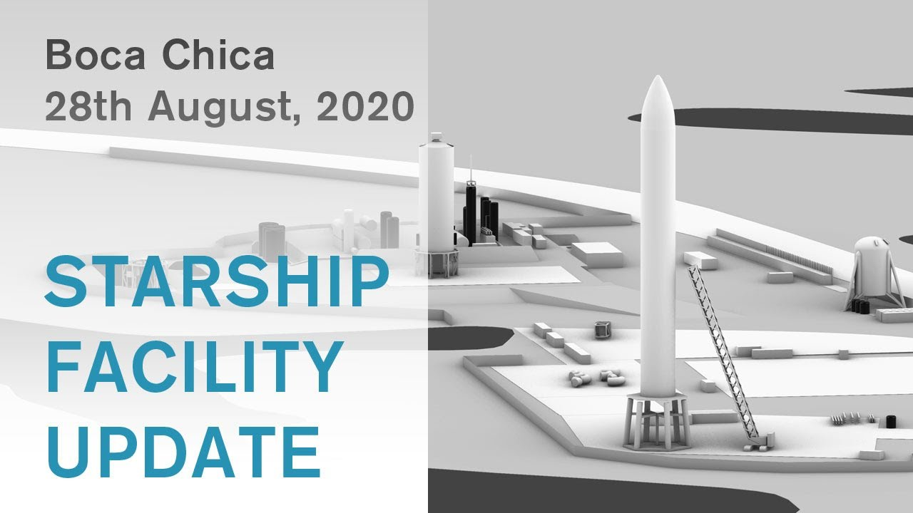SpaceX Starship Facility Update / August 28th, 2020 / #BocaChica #Starship #Spacex
