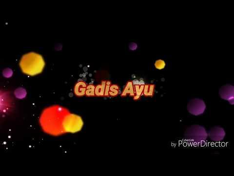 GADIS AYU (LYRIC)