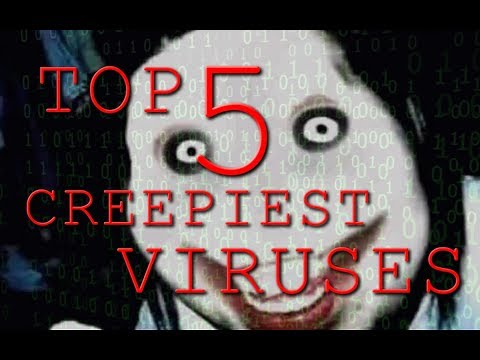 Top 5 Creepiest Viruses Ever | Scariest Viruses Created