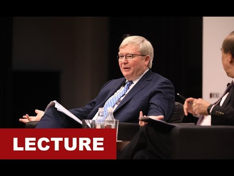 [Lecture] Kevin Rudd: U.S. - China Relations, North Korea & the Future of the Global Order