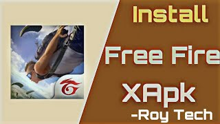 Gambar cover How to install Xapk's in Android mobile|Garena Free fire|