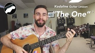 "Kodaline ""The One"" Acoustic Guitar Lesson (No Capo)"