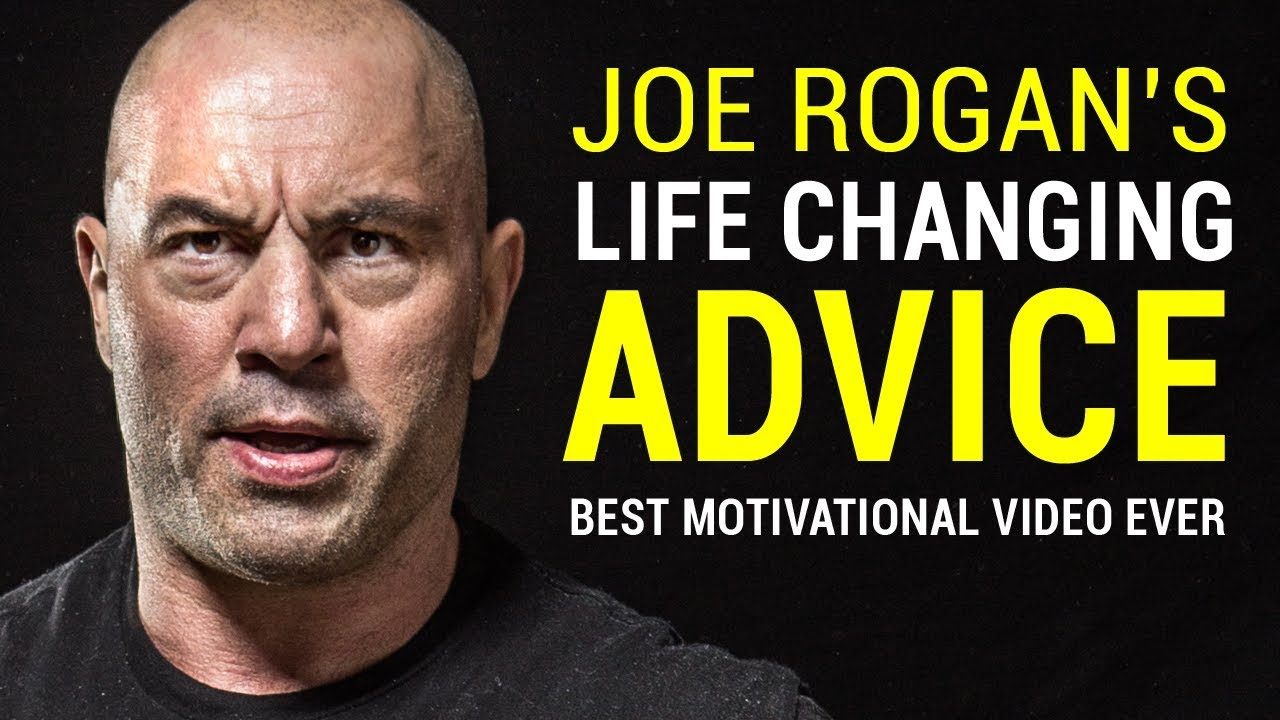 Joe Rogan's Life Advice Will Change Your Life (MUST WATCH)   Joe Rogan Motivation