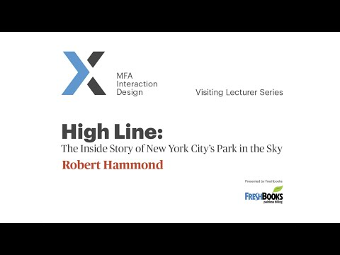 Robert Hammond - Co-Founder and Executive Director of Friends of the High Line
