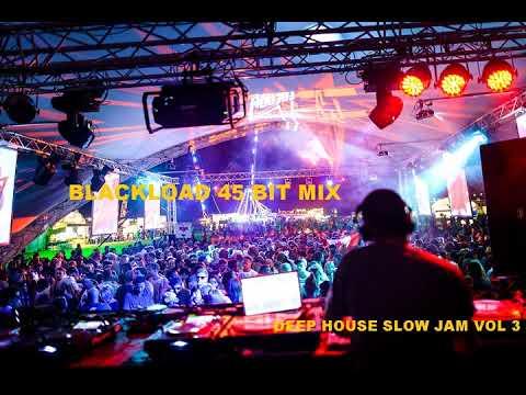 DEEP HOUSE SLOW JAM VOL 3