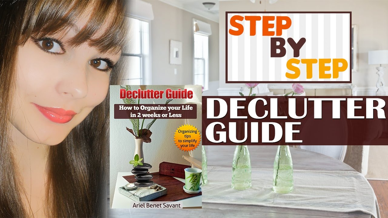 how to declutter your home and organize your lifetips to let it go - How To Organize Your Home