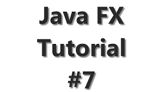 JavaFX Tutorial #7 - WebView