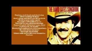 David Gates - Find Me ( + lyrics 2002)