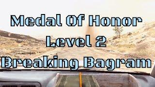 Medal Of Honor (2010) - Breaking Bagram (Level 2)