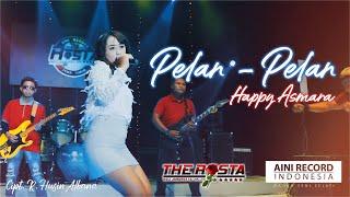 Happy Asmara - Pelan Pelan