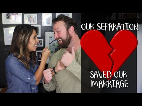Our Separation Saved Our Marriage