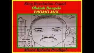King Revelation Sound,Obadiah Danyels Gospel Rap Promo Mix..