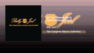 All You Wanna Do Is Dance (Remastered)